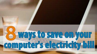 8 วิธีประหยัดค่าไฟของคอมพิวเตอร์