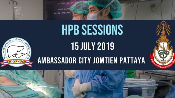 HPB session @ Royal college of surgeons of Thailand meeting 2019